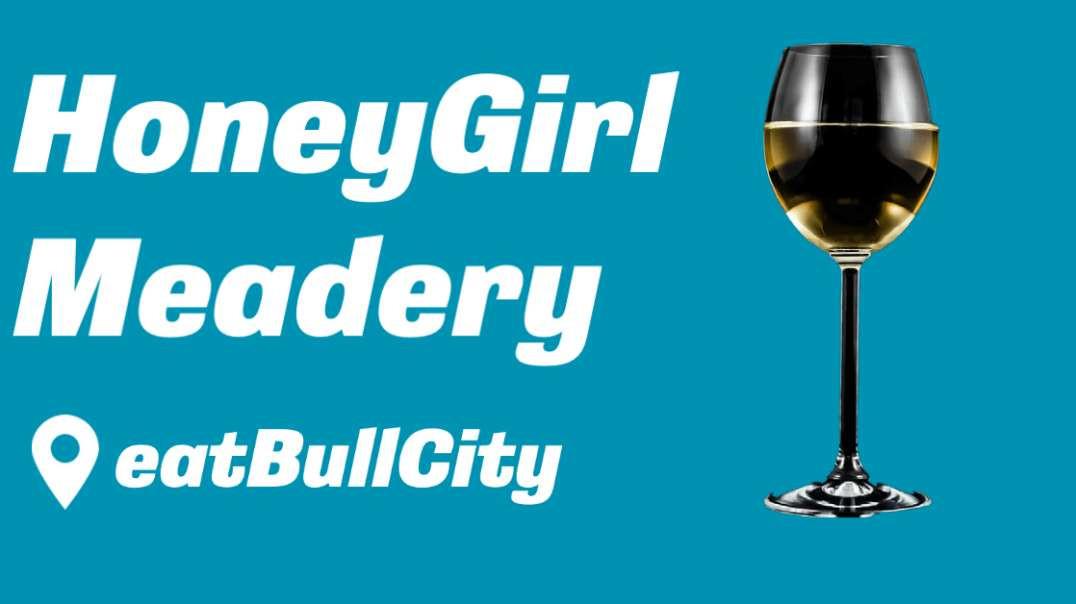 Honey Girl Meadery | eatBullCity