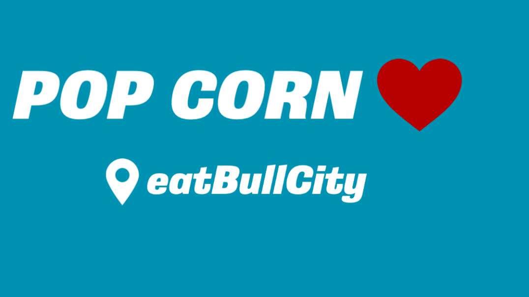 Secret to Making to Making the Best Pop Corn | eatBullCity